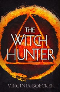 """Book Cover for """"The Witch Hunter"""" by Virginia Boecker"""