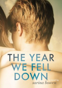 """Book Cover for """"The Year We Fell Down"""" by Sarina Bowen"""