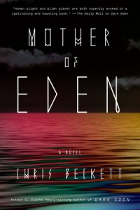"""Book Cover for """"Mother of Eden"""" by Chris Beckett"""