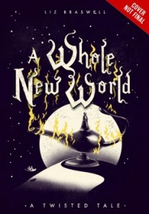 """Book Cover for """"A Whole New World"""" by Liz Braswell"""