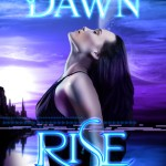 """Book Cover for """"Rise"""" by Scarlett Dawn"""