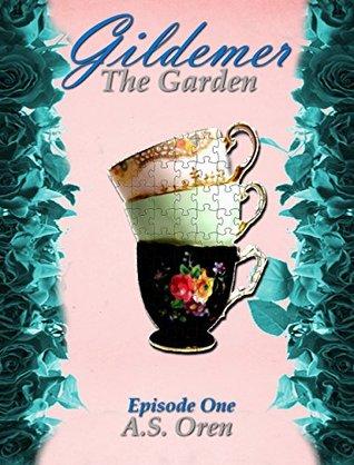 Review: Gildemer: The Garden by A.S. Oren