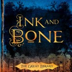 """Book Cover for """"Ink and Bone"""" by Rachel Caine"""