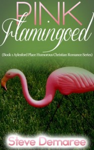 """Book Cover for """"Pink Flamingoed"""" by Steve Demaree"""