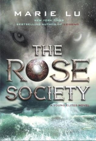 Weekend Reads #51 – The Rose Society by Marie Lu