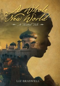 """Book Cover for """"A Whole New World"""" by Liz Brazwell"""