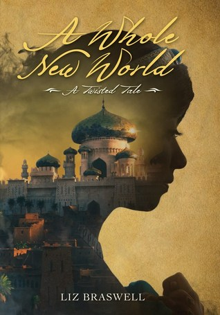 Review: A Whole New World by Liz Braswell