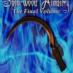 """Book Cover for """"Spearwood Academy Vol. 8"""" by A.S. Oren"""