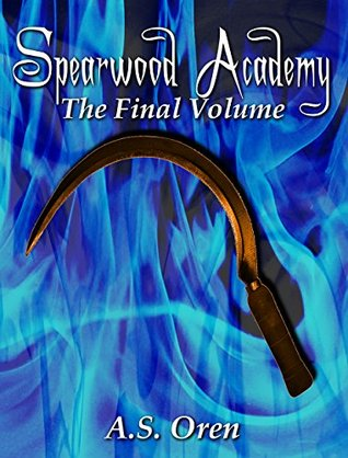 Review: Spearwood Academy Vol. 8 by A.S. Oren