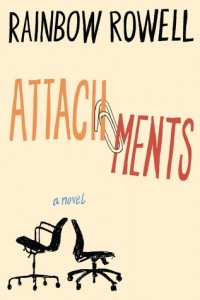 """Book Cover for """"Attachments"""" by Rainbow Rowell"""