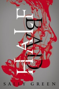 """Book Cover for """"Half Bad"""" by Sally Green"""
