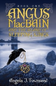 """Book Cover for """"Angus MacBain and the Island of Sleeping Kings"""" by Angela J. Townsend"""
