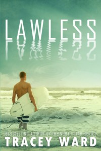 """Book Cover for """"Lawless"""" by Tracey Ward"""
