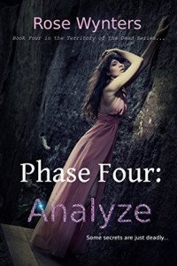 """Book Cover for """"Phase Four: Analyze"""" by Rose Wynters"""