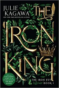 """Book Cover for """"The Iron King"""" by Julie Kagawa"""
