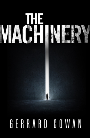Review: The Machinery by Gerrard Cowan