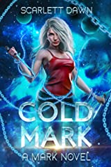 Weekend Reads #39 – Cold Mark by Scarlett Dawn