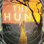 """Book Cover for """"The Hunt"""" by Megan Shepherd"""