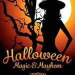 "Book Cover for ""Halloween Magic & Mayhem"" by Stella Wilkinson"