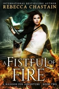 """Book Cover for """"A Fistful of Fire"""" by Rebecca Chastain"""
