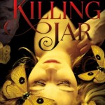 """Book Cover for """"The Killing Jar"""" by Jennifer Bosworth"""