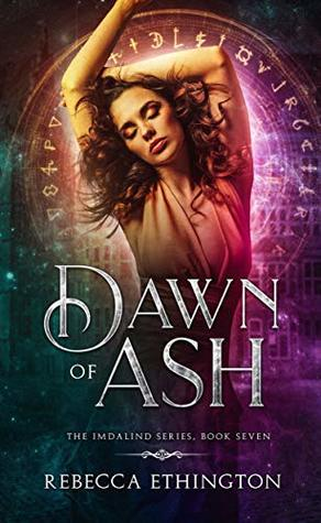 """Book Cover for """"Dawn of Ash"""" by Rebecca Ethington"""