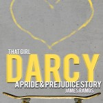 """Book Cover for """"That Girl, Darcy: A Pride and Prejudice Story"""" by James Ramos"""