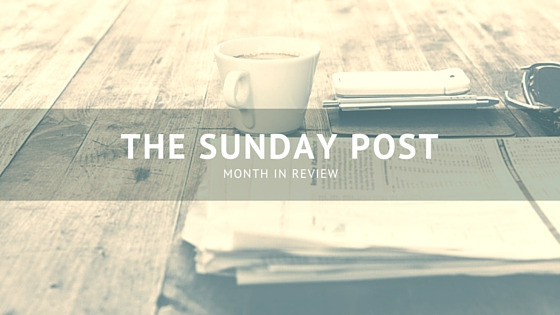 The Sunday Post_ Month in Review