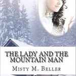 """Book Cover for """"The Lady and the Mountain Man"""" by Misty M. Beller"""