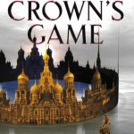 """Book Cover for """"The Crown's Game"""" by Evelyn Skye"""