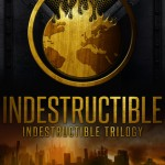 """Book Cover for """"Indestructible"""" by Emma L. Adams"""