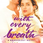 """Book Cover for """"With Every Breath"""" by Lia Riley"""
