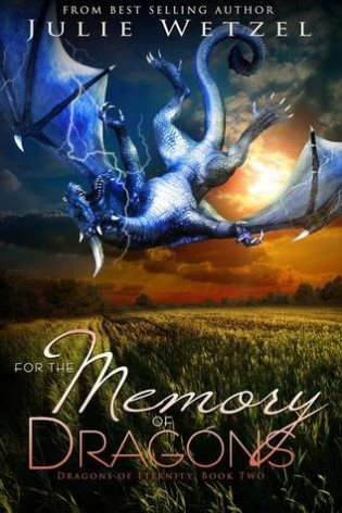 Spotlight: For the Heart of Dragons by Julie Wetzel