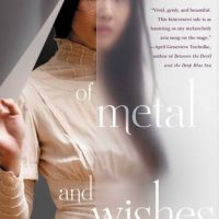 Mini-Review: Of Metal and Wishes by Sarah Fine