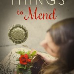 """Book Cover for """"Broken Things to Mend"""" by Karey White"""