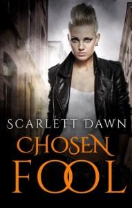 """Book Cover for """"Chosen Fool"""" by Scarlett Dawn"""