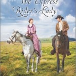 """Book Cover for """"The Express Rider's Lady"""" by Stacy Henrie"""