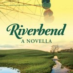 """Book Cover for """"Riverbend"""" by Ciara Knight"""