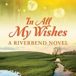 """Book Cover for """"In All My Wishes"""" by Ciara Knight"""