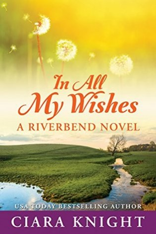 Review: In All My Wishes by Ciara Knight