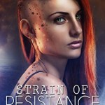"""Book Cover for """"Strain of Resistance"""" by Michelle Bryan"""