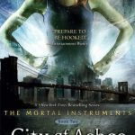 """Book Cover for """"City of Ashes"""" by Cassandra Clare"""