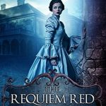"""Book Cover for """"The Requiem Red"""" by Brynn Chapman"""