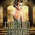 """Book Cover for """"Cursed by the Gods"""" by Raye Wagner"""
