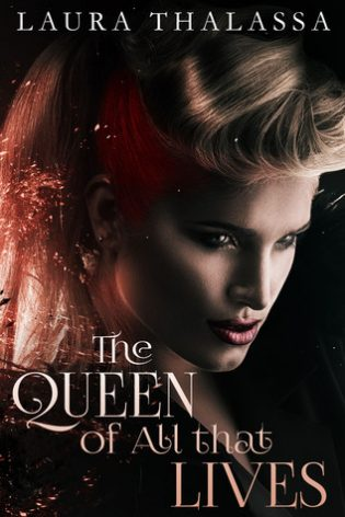 Review: The Queen of All that Lives by Laura Thalassa