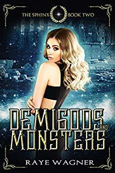 Blog Tour: Demigods and Monsters by Raye Wagner
