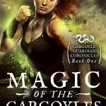 """Book Cover for """"Magic of the Gargoyles"""" by Rebecca Chastain"""