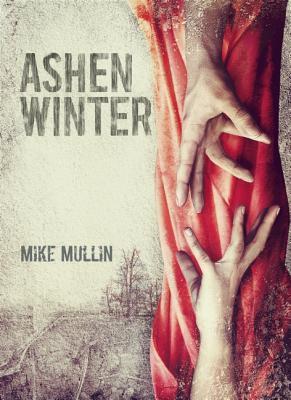 Weekend Reads #71 – Ashen Winter by Mike Mullin
