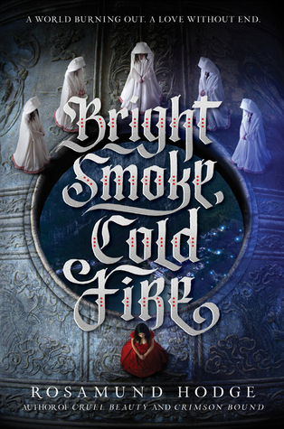 Waiting on Wednesday #52 – Bright Smoke, Cold Fire by Rosamund Hodge