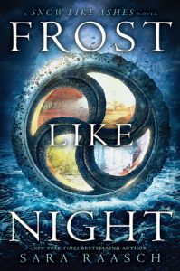 """Book Cover for """"Frost Like Night"""" by Sara Raasch"""